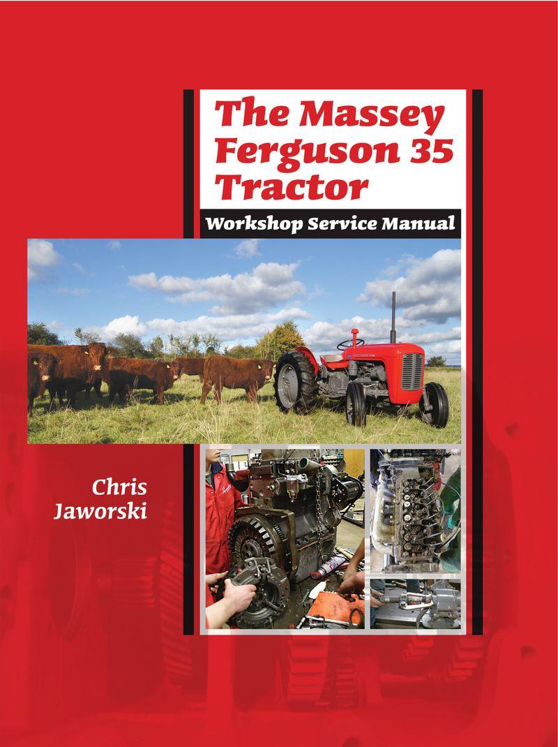 The MF 35 Wkshop Manual FINAL FULL cover copy